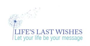 Life's Last Wishes